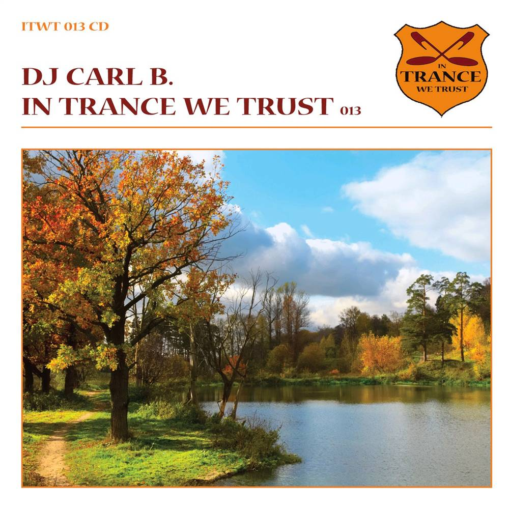 Carl B - In Trance We Trust 13