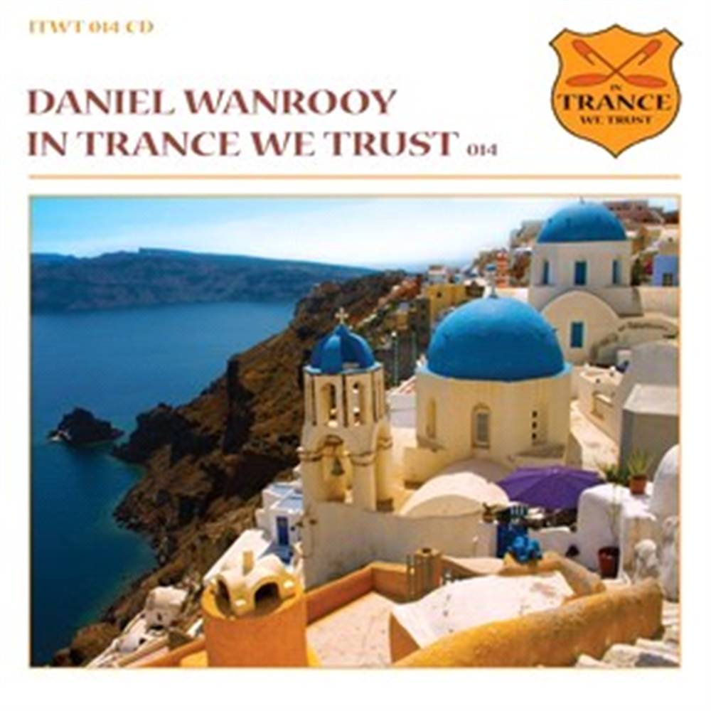 Dj Daniel Wanrooy - In Trance We Trust 14