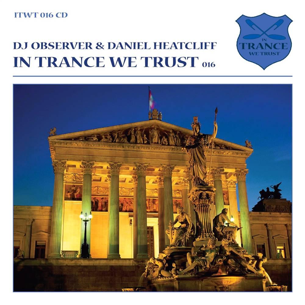 DJ Observer & Daniel Heatcliff - In Trance We Trust 16