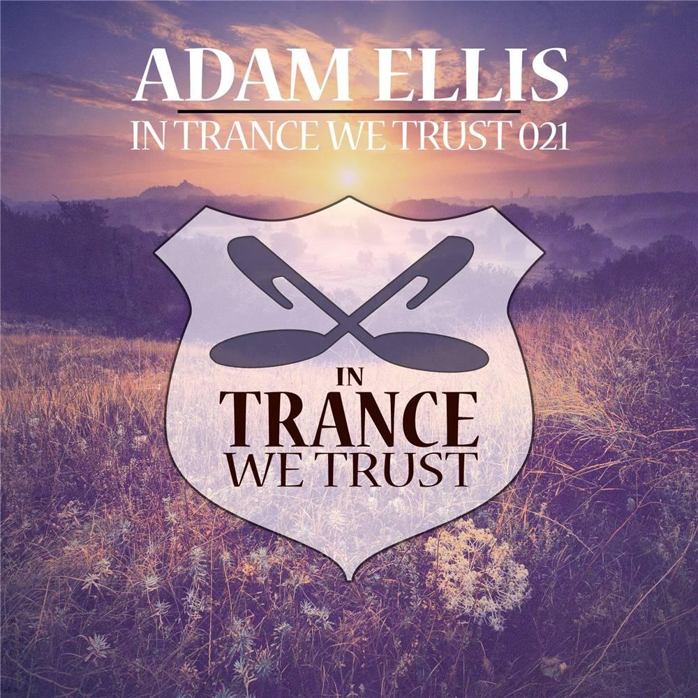 Adam Ellis - In Trance We Trust 021