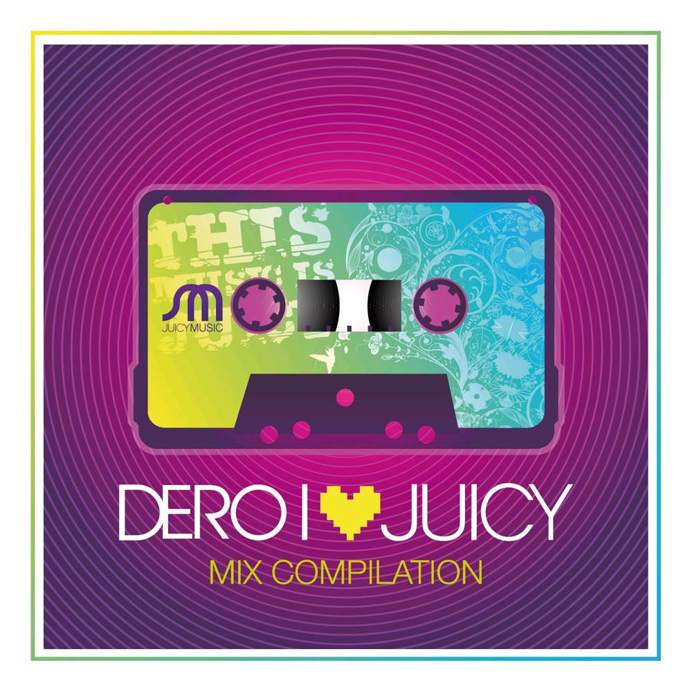 Dero - I Love Juicy