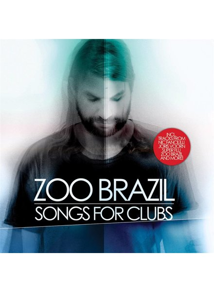 Zoo Brazil - Songs For Clubs