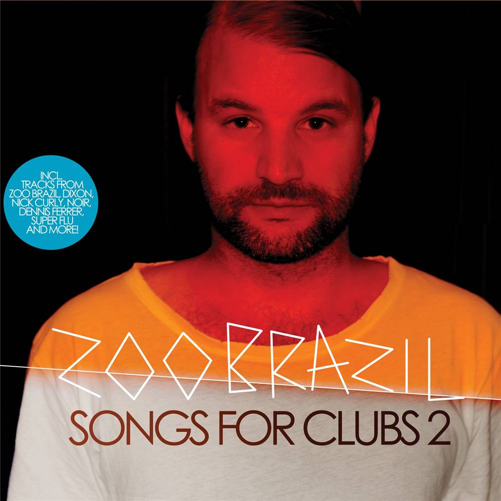 Zoo Brazil - Songs For Clubs 2