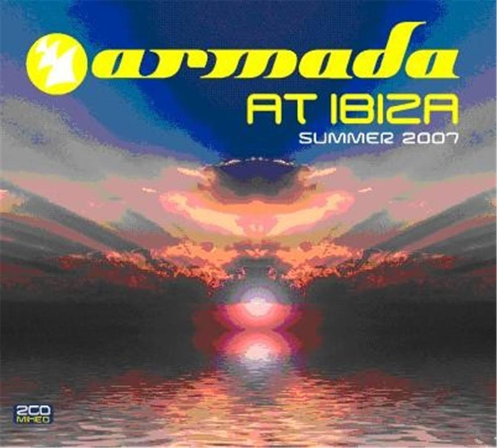Armada Music Armada At Ibiza 2007