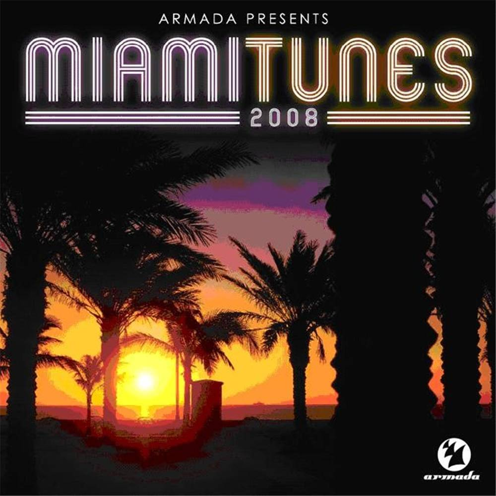 Armada Music Armada presents - Miami Tunes 2008