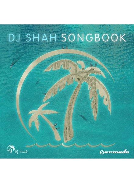 Armada Music Dj Shah - Songbook