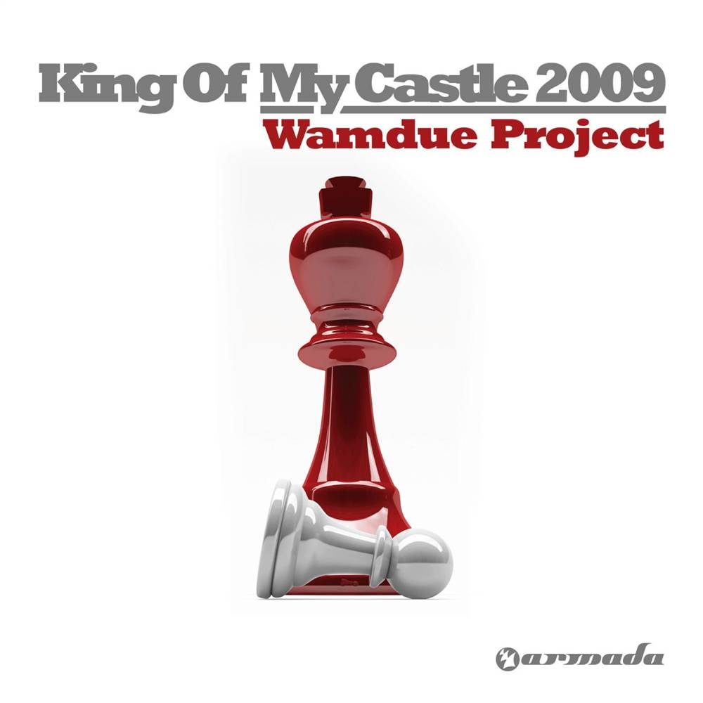 Armada Music Wamdue Project - King Of My Castle 2009