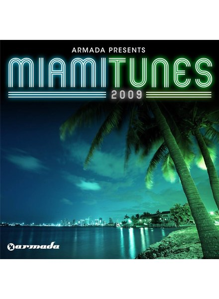 Armada Music Armada presents - Miami Tunes 2009