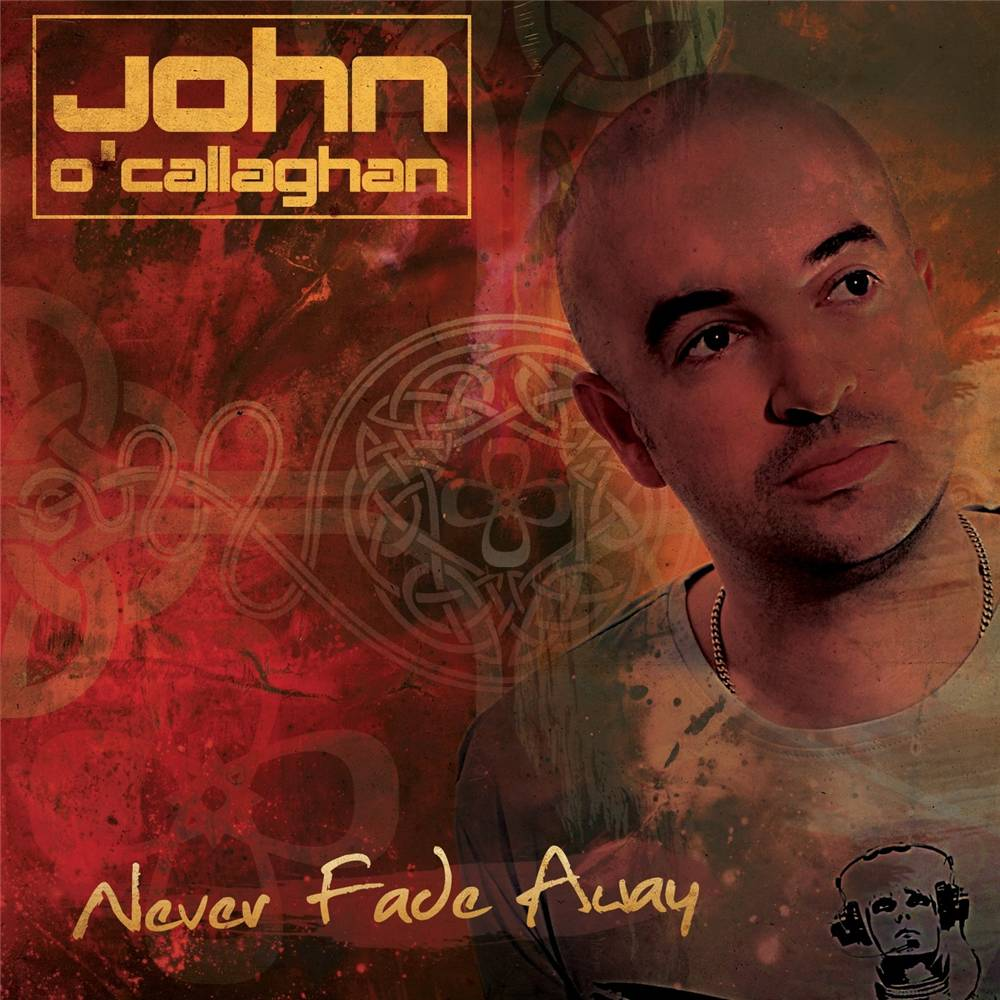 Armada Music John O'Callaghan - Never Fade Away