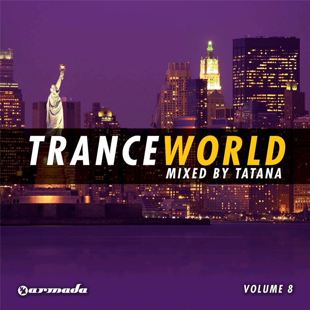 Armada Music Dj Tatana - Trance World 8
