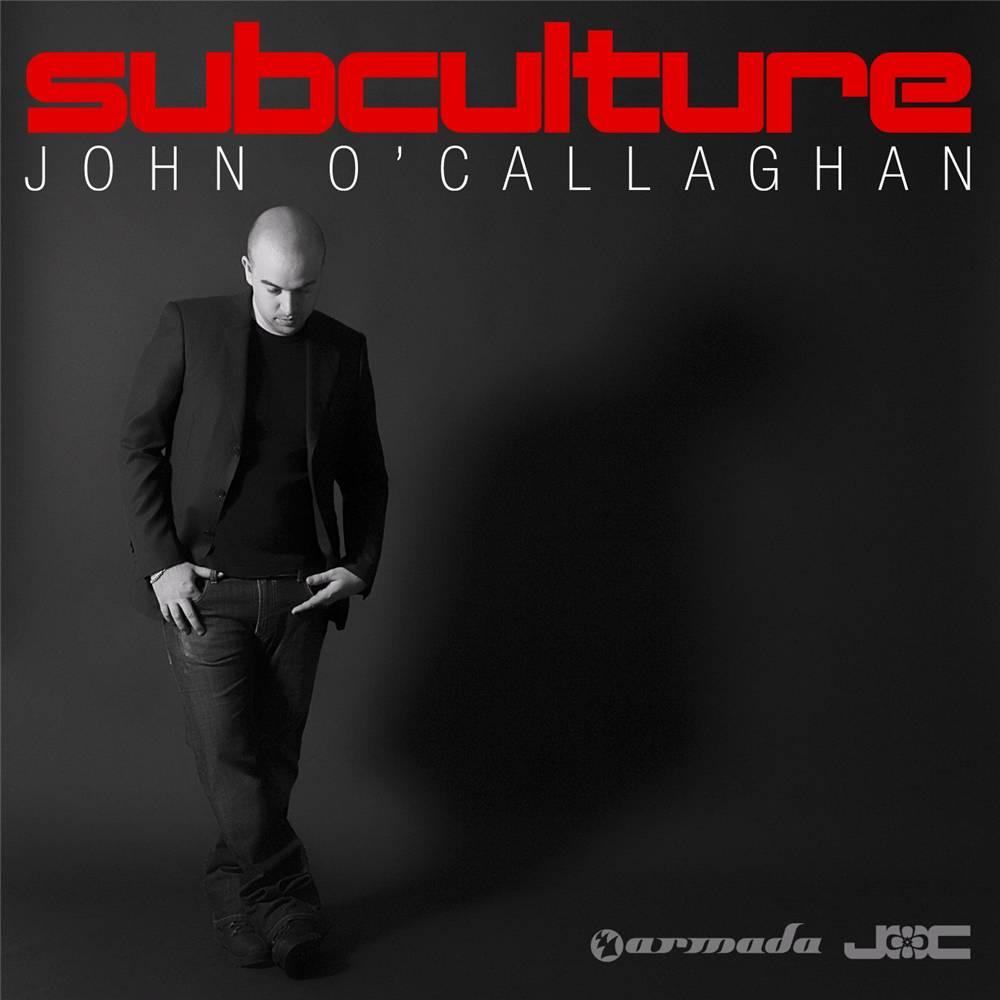 Armada Music John O'Callaghan - Subculture