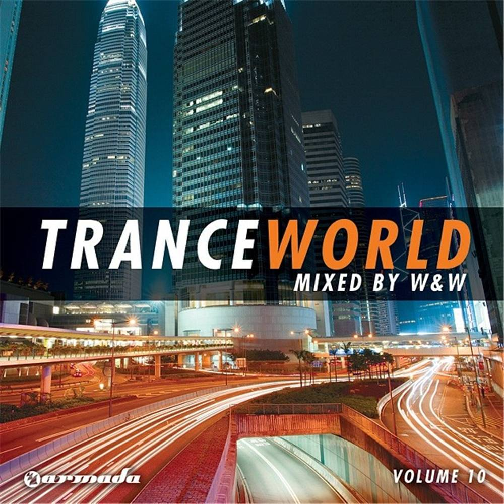 Armada Music W&W - Trance World 10