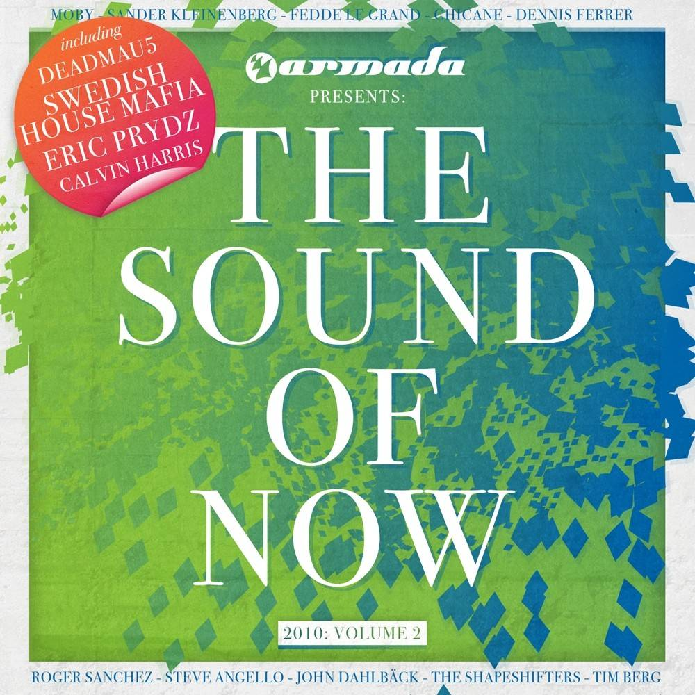 Armada Music The Sound Of Now - 2010, Vol. 2