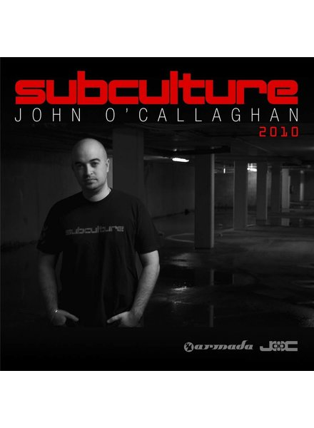 Armada Music John O'Callaghan - Subculture 2010