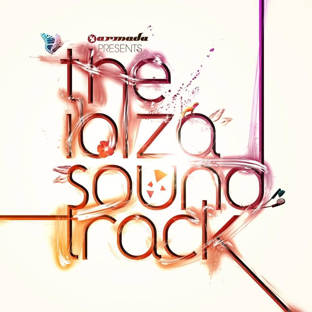 Armada Music The Ibiza Soundtrack 2011