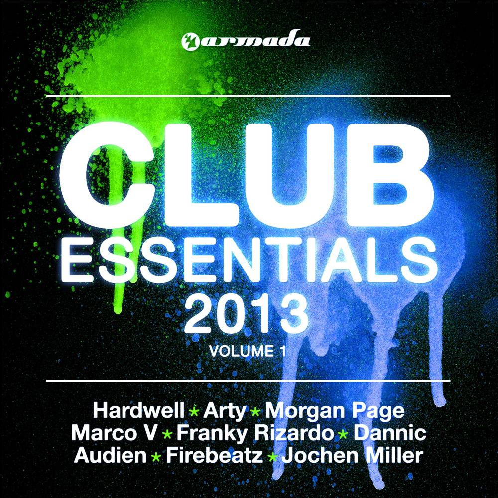 Armada Music Club Essentials - 2013, Vol. 1