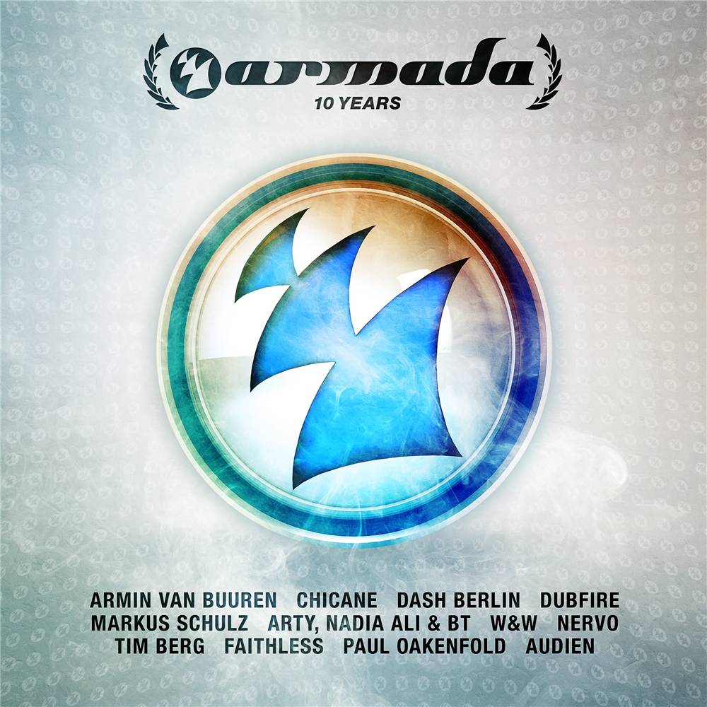 Armada Music Armada 10 Years