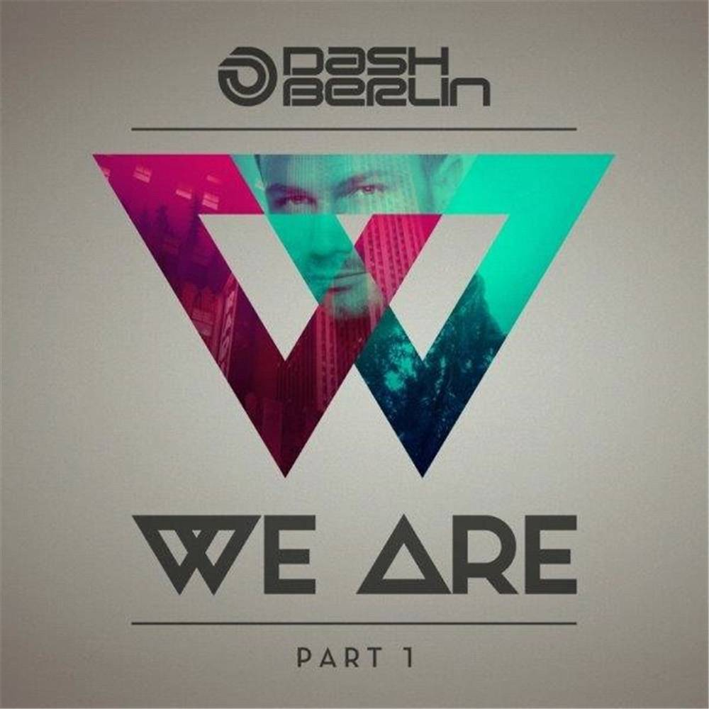 Armada Music Dash Berlin - We Are - Part 1 (Signed)