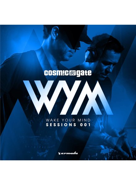 Armada Music Cosmic Gate - WYM Sessions 001