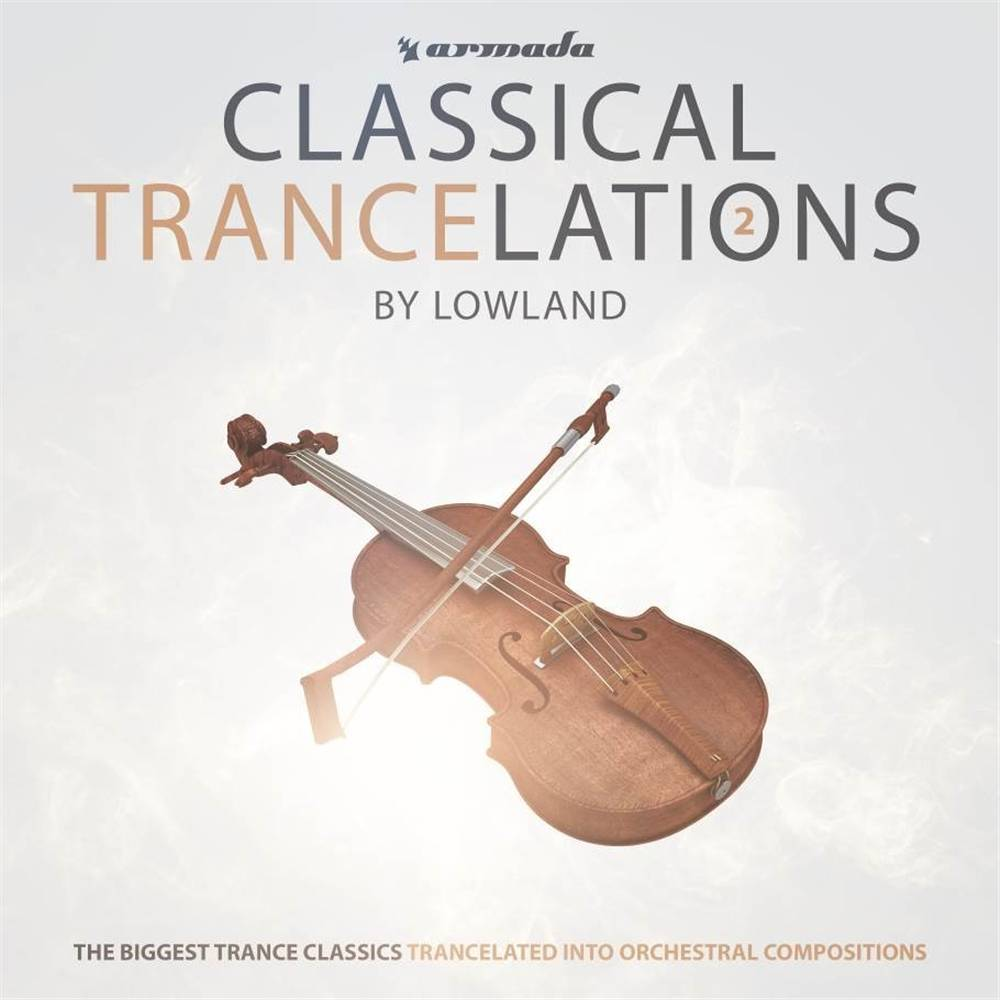 Armada Music Lowland - Classical Trancelations 2
