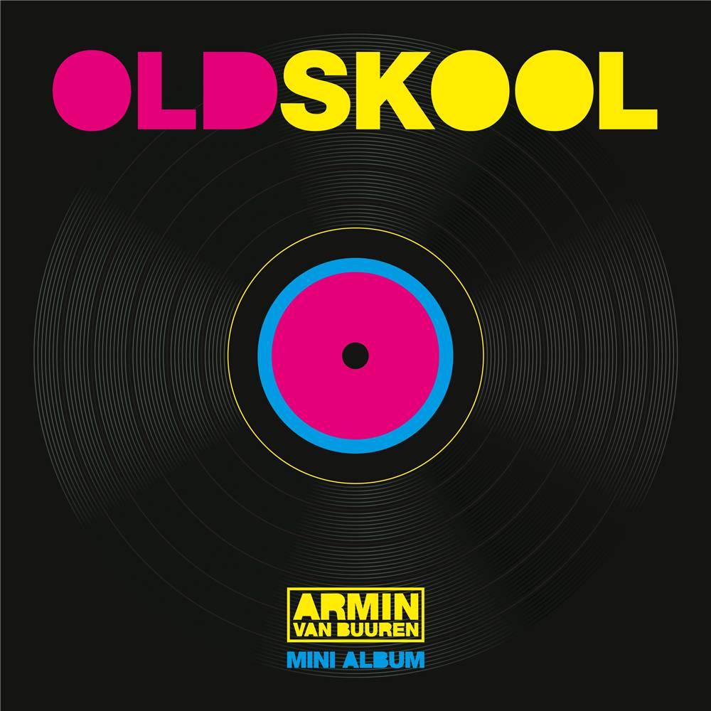 Armada Music Armin van Buuren - Old Skool