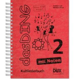 Verlag DUX das DING - Kultliederbuch - mit Noten - Band 2