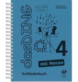 Verlag DUX das DING - Kultliederbuch - mit Noten - Band 4