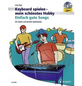 Verlag: Schott Music Einfach gute Songs