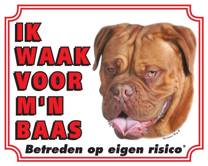 Bordeaux Dog Waakbord - Ik waak voor mijn baas