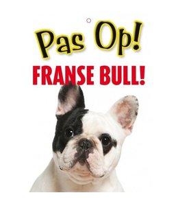 Otterhouse Franse Bulldog Waakbord - Pas Op