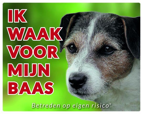 Jack Russell Terrier Waakbord - Ik waak voor Ruwhaar