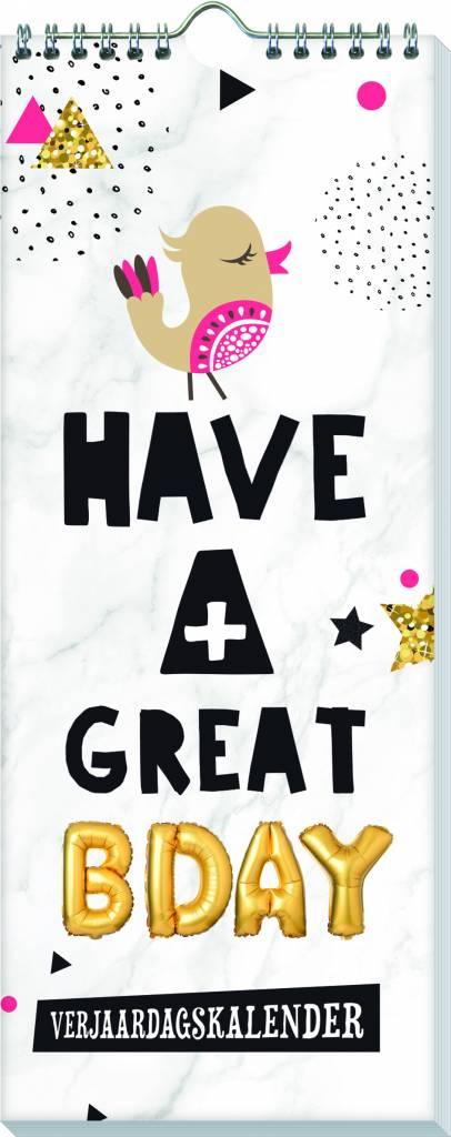 Have a Great Bday verjaardagskalender