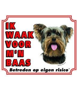 Stickerkoning Yorkshire Terrier Waakbord - Ik waak voor mijn baas