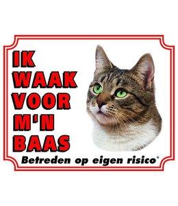 Stickerkoning Katten Waakbord - Ik waak voor mijn baas Tabby