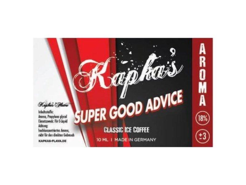 Super Good Advice Aroma - Kapkas´s Flava
