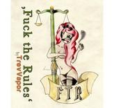 FUCK THE RULES §5 Aroma 20ml – TrevVapor