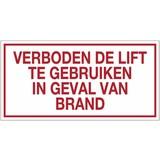 """Pictogramme texte """"verboden de lift te gebruiken in geval van brand"""""""