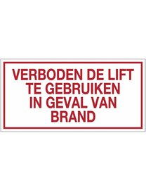 """Pikt-o-Norm Pictogram text """"verboden de lift te gebruiken in geval van brand"""""""