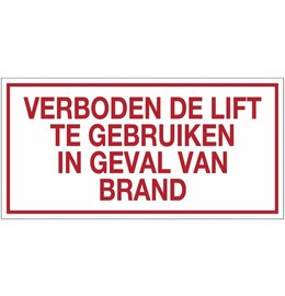 """Pictogram text """"verboden de lift te gebruiken in geval van brand"""""""