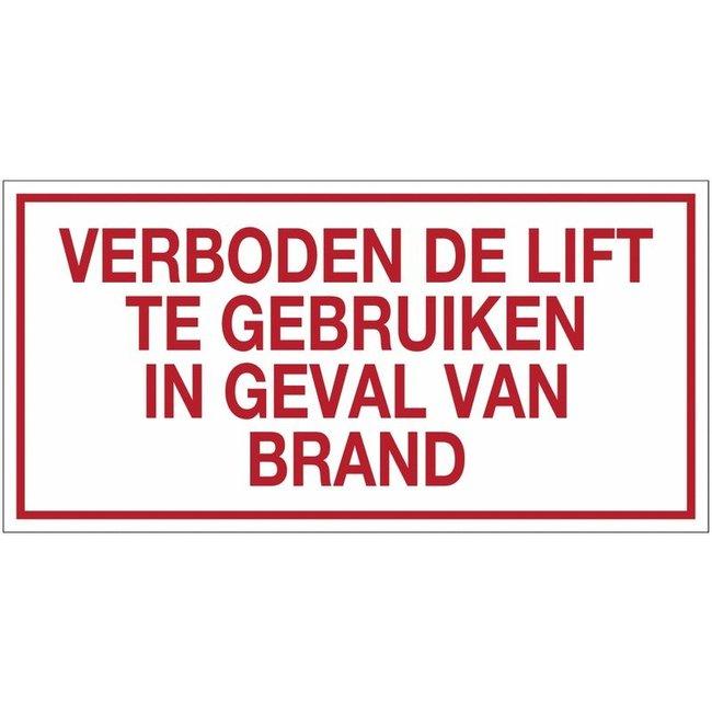 """Pikt-o-Norm Pictogramme texte """"verboden de lift te gebruiken in geval van brand"""""""