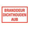 Pikt-o-Norm Pictogramme texte garder la porte coupe-feu fermée néerlandais