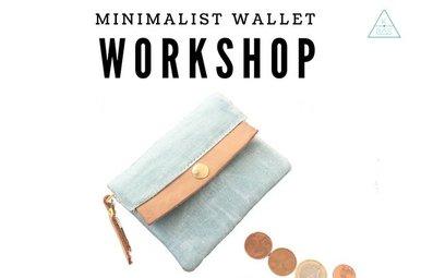 Workshop Minimalist Wallet 3/11/2018