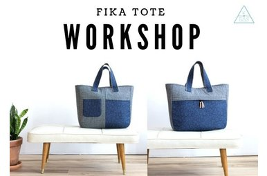 Workshop Fika Tote 7/4/2019