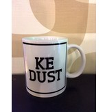 Urban Merch Tasse 'Ke Dust'