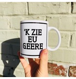 Urban Merch Mug 'k Zie Eu Geere