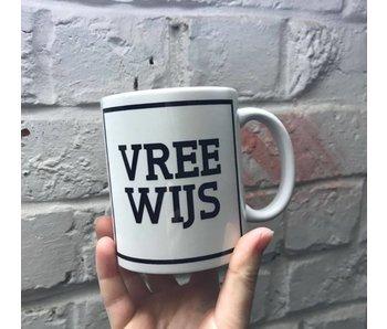 Mug 'Vree Wijs'