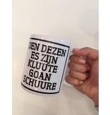 Urban Merch Tasse à Café  'Den Dezen Es Zijn Kluute Goan Schuure'