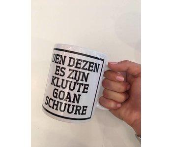 Tasse à Café  'Den Dezen Es Zijn Kluute Goan Schuure'