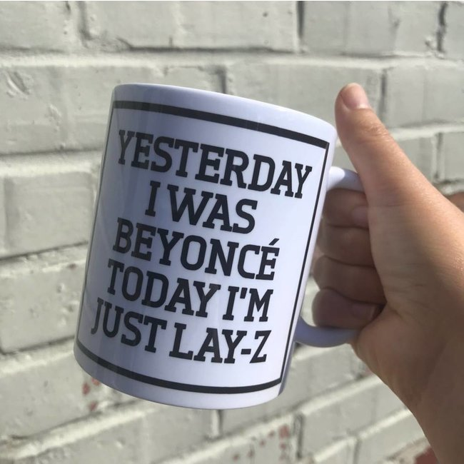 Urban Merch Beker 'Yesterday Beyoncé, Today Lay-Z'