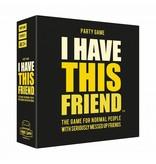 Hygge Games Jeu de Party 'I Have This Friend'